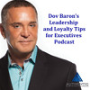 Dov Baron's Leadership and Loyalty Tips for Executives logo